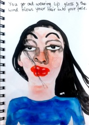 Tiny Inconvenience: You go out wearing lip gloss & the wind blows your hair into your face, watercolour on rockpaper, 2014